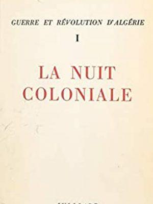 La nuit coloniale